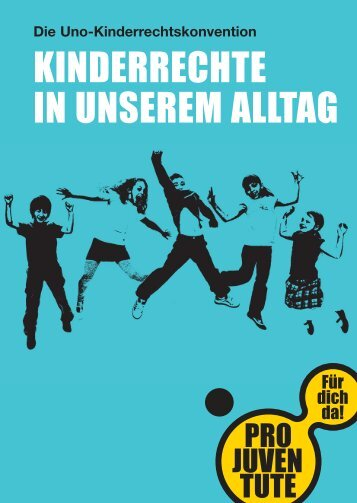 Kinderrechte in unserem Alltag (PDF) - Pro Juventute