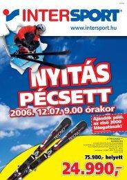 2006. 12.07. 9.00 órakor - Intersport