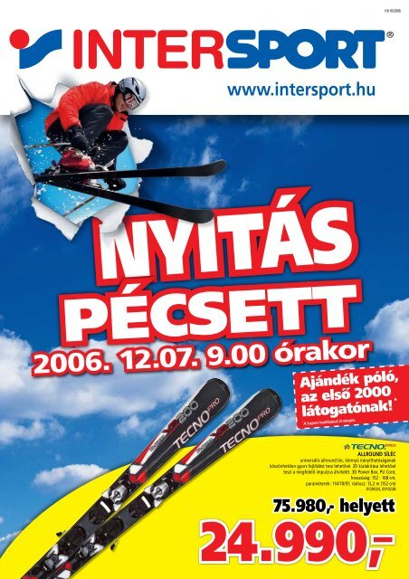 2006. 12.07. 9.00 órakor - Intersport