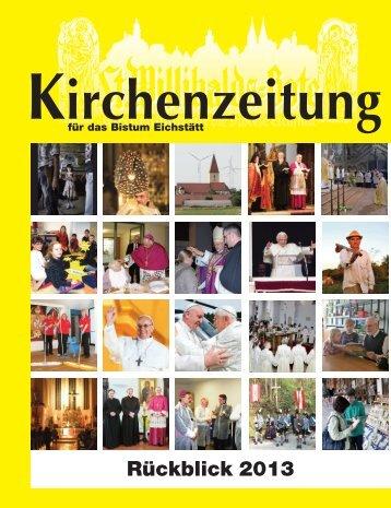 Jahresrückblick 2013 der Kirchenzeitung für das Bistum Eichstätt