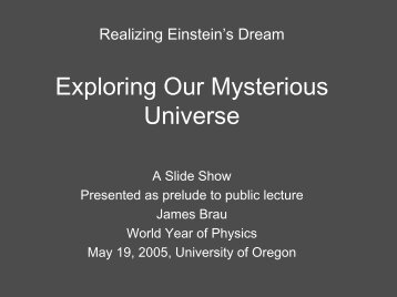 """Prelude to """"Exploring Our Mysterious Universe"""" - Interactions.org"""