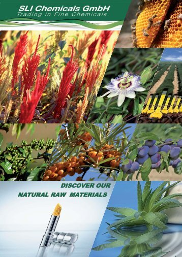 DISCOVER OUR NATURAL RAW MATERIALS - SLI Chemicals GmbH