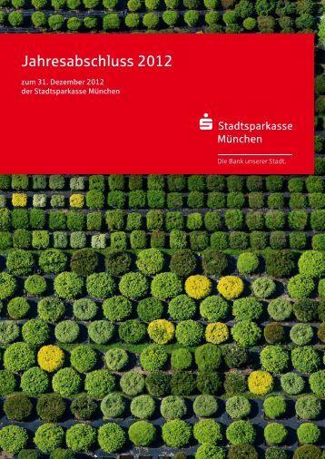 Jahresabschluss 2012 - Stadtsparkasse München