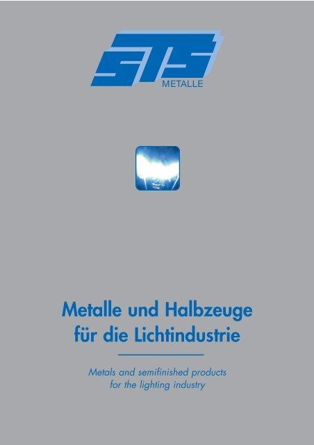 Metalle und Halbzeuge für die Lichtindustrie - STS Metalle GmbH