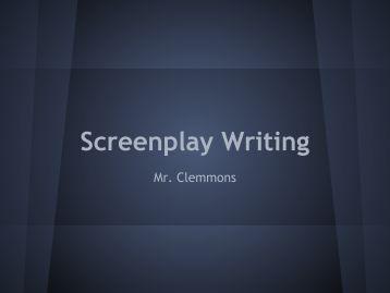 Screenplay Writing