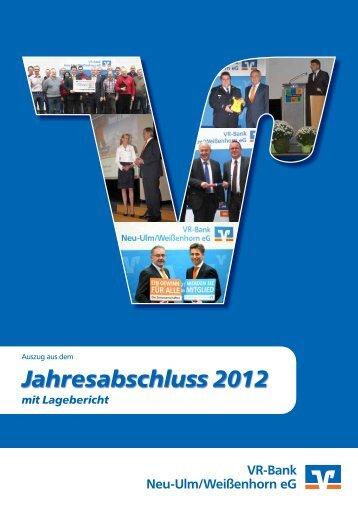 Auszug aus dem Jahresabschluss 2012 mit Lagebericht