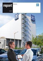 report 2.2013 (PDF, 4,0 MB) Das Magazin von ZF Services