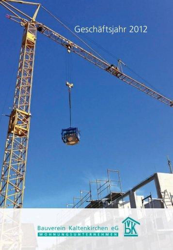 Geschäftsbericht 2012 - Bauverein Kaltenkirchen e.G.