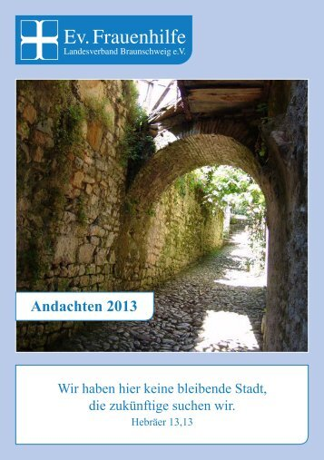 Andachten 2013 - Evangelische Frauenhilfe, Landesverband ...