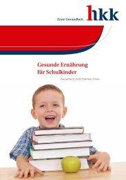 Gesunde Ernährung für Schulkinder - hkk