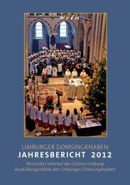 Jahresbericht 2012 - Limburger Domsingknaben