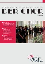 DER CHOR 2/2008 - Niedersächsischer Chorverband eV