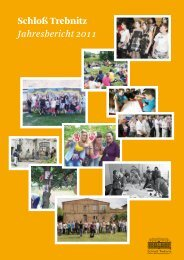 Schloß Trebnitz Jahresbericht 2011 - Schloß Trebnitz – Bildungs