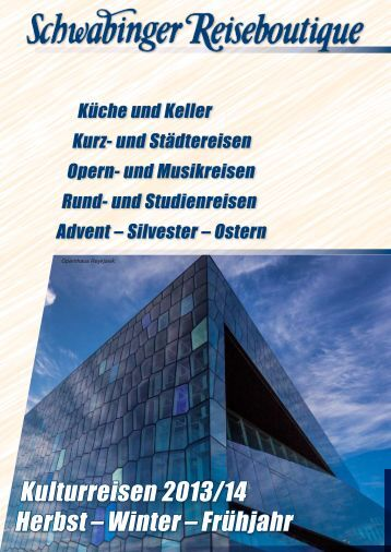 KULTURREISEN (Katalog 2013/2014) - Schwabinger Reiseboutique