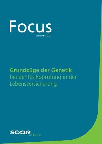 Grundzüge der Genetik bei der Risikoprüfung in der ... - Scor