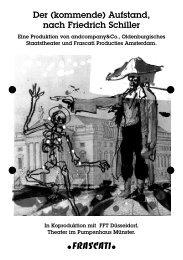 Der (kommende) Aufstand, nach Friedrich Schiller