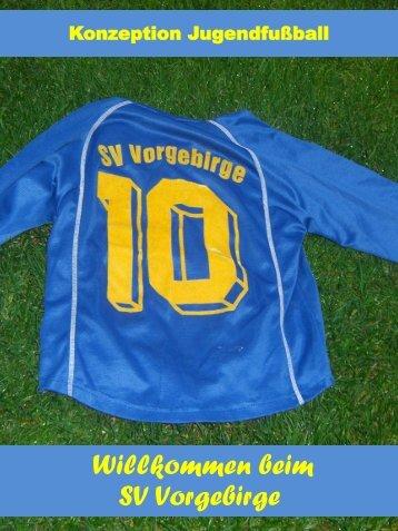 Konzeption Jugendfußball SV Vorgebirge - SV Vorgebirge e.V.