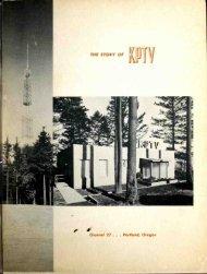 THE STORY OF Kpi Channel 27. . . Portland, Oregon