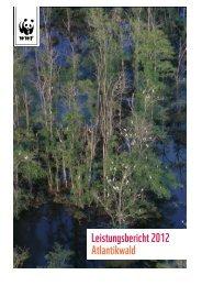 Leistungsbericht 2012 Atlantikwald - WWF Schweiz