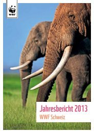 Jahresbericht 2013 - WWF Schweiz
