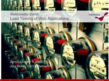 Webtuesday Zürich: Load Test of Web Applications