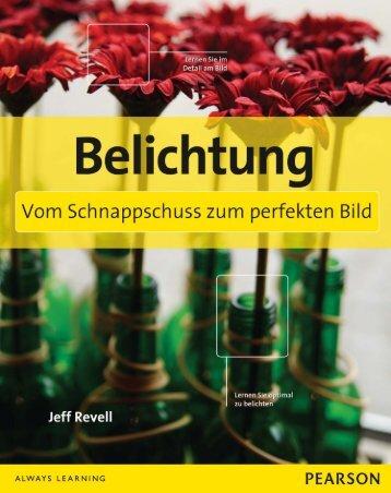 Belichtung - Vom Schnappschuss zum perfekten Bild *978-3-8272 ...