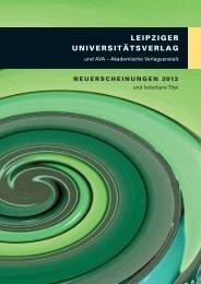 Download als PDF-Datei (6.5MB) - Leipziger Universitätsverlag