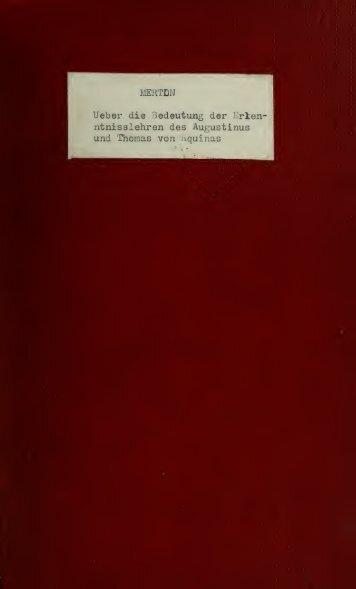 Ueber die Bedeutung der Erkenntnisslehren des h. Augustinus und ...