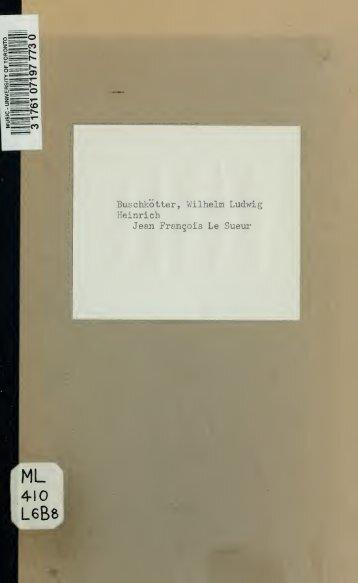 Jean Francois Le Sueur, eine Biographie (Teildruck) ..