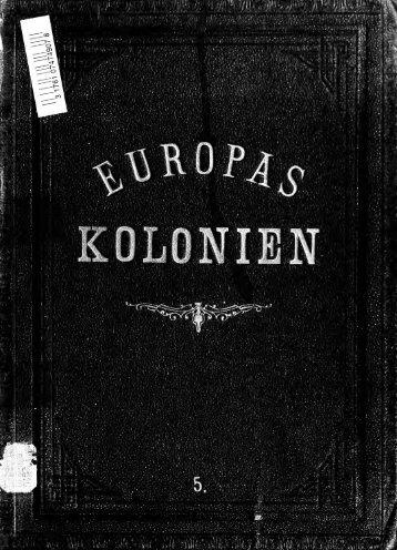 Europas Kolonien. Nach den neuesten Quellen geschildert von ...