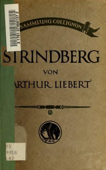 August Strindberg, seine Weltanschauung und seine Kunst