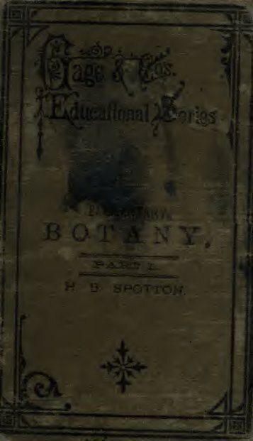 The elements of structural botany : with special reference to the ...