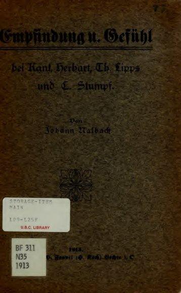 Empfindung und Gefühl bei Kant, Herbart, Th. Lipps und C. Stumpf ..