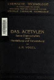 Das Acetylen, seine Eigenschaften, seine Herstellung und ...