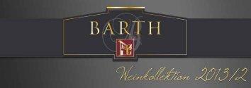 Hier können Sie sich unsere aktuelle Weinkarte ... - im Weingut Barth