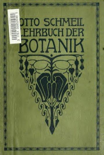 Lehrbuch der Botanik; für höhere Lehranstalten und die Hand des ...