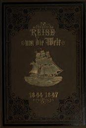 Reise um die Welt in den Jahren 1844-1847
