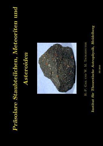 Pr¨asolare Staubteilchen, Meteoriten und Asteroiden - Institut für ...