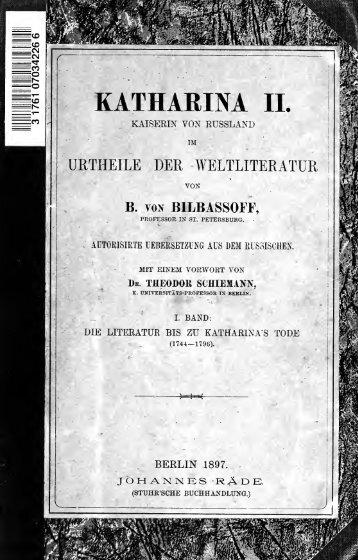 Katharina II, Kaiserin von Russland im Urtheile der Weltliteratur