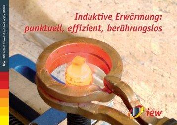 Induktive Erwärmung: punktuell, effizient, berührungslos