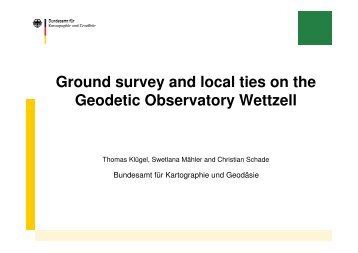 Ground survey and local ties on the Geodetic Observatory Wettzell