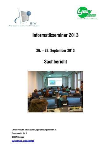 Informatikseminar 2013 Sachbericht