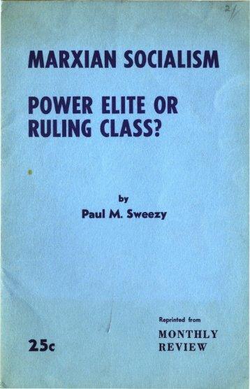 MARXIAN SOCIALISM POWER ELITE OR RULING CLASS?