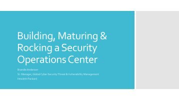 Building, Maturing & Rocking a Security Operations Center - SANS ...