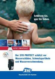 Der SYR PROTECT schützt vor Wasserschäden, Schmutzpartikeln ...