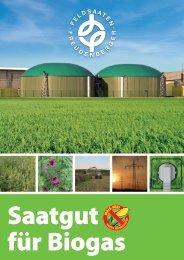 Biogasprospekt 2013.indd - Feldsaaten Freudenberger GmbH & Co ...