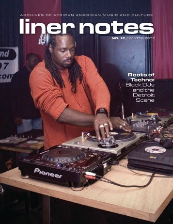 Roots of Techno: Black DJs and the Detroit Scene - Indiana University