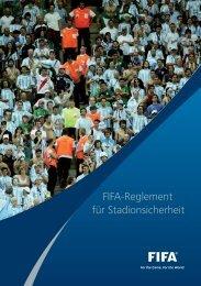 FIFA-Reglement für Stadionsicherheit - FIFA.com