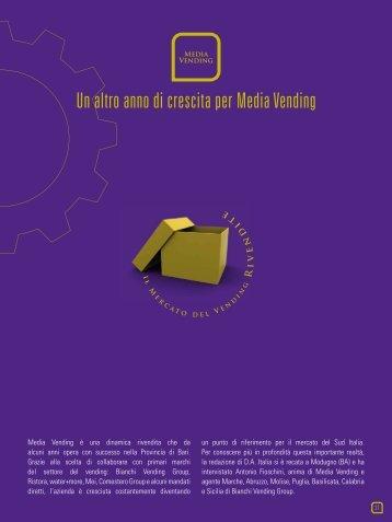 Un altro anno di crescita per Media Vending - Bianchi