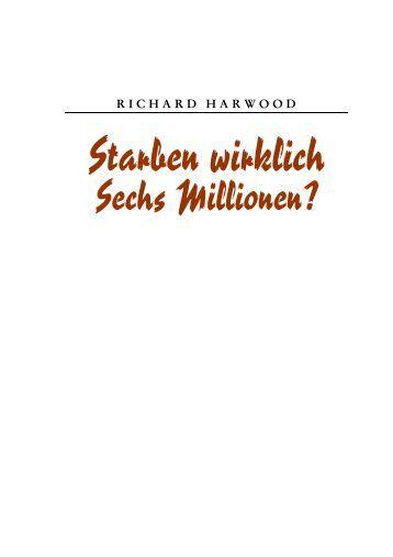 Harwood, Richard – Starben wirklich Sechs Millionen